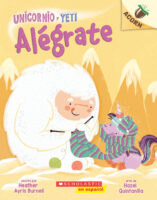 Unicornio y Yeti: Alégrate (<i>Unicorn and Yeti: Cheer Up</i>)
