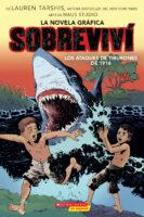 Sobreviví los ataques de tiburones de 1916: La novela gráfica