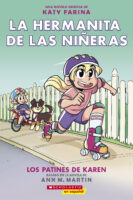 La hermanita de las niñeras Graphix #2: Los patines de Karen (<i>Baby-Sitters Little Sister® Graphix #2: Karen's Roller Skates</i>)