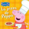 Peppa Pig™: La pizza de Peppa
