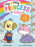 Itty Bitty Princess Kitty #3: The Puppy Prince