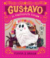 Gustavo, el fantasmita tímido (<i>Gustavo, the Shy Ghost</i>)