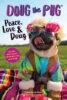 Doug the Pug®: Peace, Love & Doug