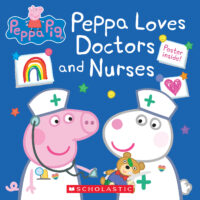 Peppa Pig™: Peppa Loves Doctors and Nurses