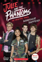 Julie and the Phantoms: Whatever Happens