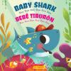 Paquete bilingüe Bebé Tiburón