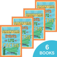 Momentous Events in the Life of a Cactus 6-Book Pack