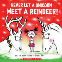 Never Let a Unicorn Meet a Reindeer