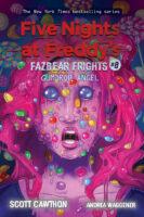 Five Nights at Freddy's™: Fazbear Frights #8: Gumdrop Angel