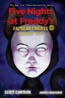 Five Nights at Freddy's™: Fazbear Frights #10: Friendly<br>Face