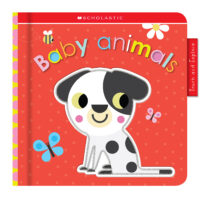 Scholastic Early Learners: Touch and Explore: Baby Animals