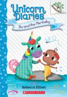 Unicorn Diaries: Bo and the Merbaby