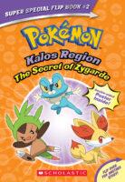 Pokémon™ Super Special Flip Book #2: Kalos Region / The Secret of Zygarde