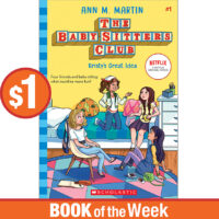 Book of the Week: The Baby-Sitters Club® #1: Kristy's Great Idea