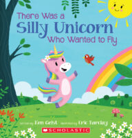 There Was a Silly Unicorn Who Wanted to Fly
