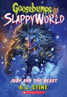 Goosebumps® SlappyWorld: Judy and the Beast