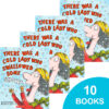 There Was a Cold Lady Who Swallowed Some Snow! 10-Book Pack
