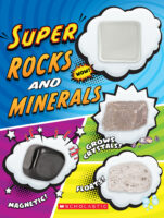 Super Rocks and Minerals