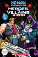 He-Man and the Masters of the Universe™: Heroes and Villains Guidebook