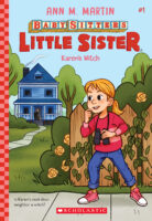 Baby-Sitters Little Sister®: Karen's Witch