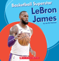 Basketball Superstar: LeBron James
