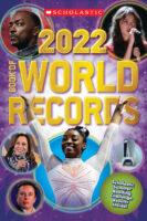 Scholastic 2022 Book of World Records