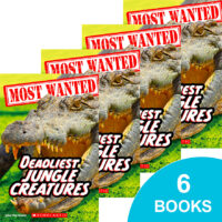 Most Wanted: Deadliest Jungle Creatures 6-Book Pack