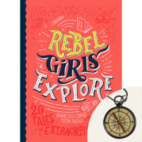 Rebel Girls Explore: 20 Tales of Extraordinary Women Plus Compass Necklace