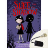 Suee and the Shadow Plus Book Light