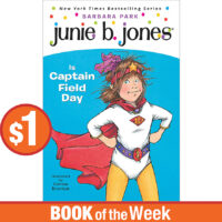 Book of the Week: Junie B. Jones® Is Captain Field Day