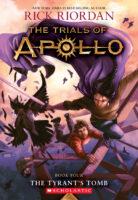 The Trials of Apollo #4: The Tyrant's Tomb