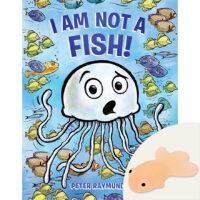 I Am Not a Fish! Plus Squishies