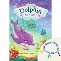 Dolphin School: Echo's New Pet Plus Bracelet