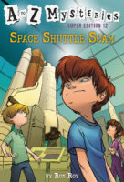 A to Z Mysteries® Super Edition #12: Space Shuttle Scam
