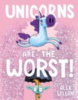 Unicorns Are the Worst!