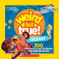 National Geographic Kids™ Weird but True! Ocean