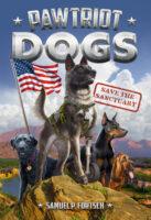 Pawtriot Dogs: Save the Sanctuary