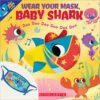 Wear Your Mask, Baby Shark Plus Face Mask