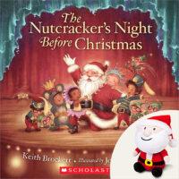 The Nutcracker's Night Before Christmas Plus Plush