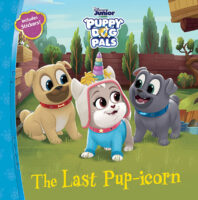 Puppy Dog Pals: The Last Pup-icorn