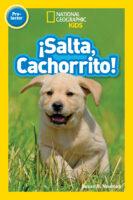 National Geographic Kids™: ¡Salta, cachorrito! (<i>National Geographic Kids™: Jump, Pup!</i>)