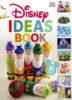 DK Disney Ideas Book