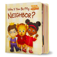 Daniel Tiger's Neighborhood®: Won't You Be My Neighbor?