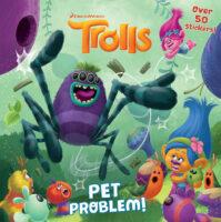 Trolls: Pet Problem!
