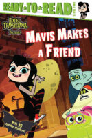 Hotel Transylvania: The Series: Mavis Makes a Friend