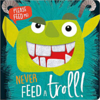 Never Feed a Troll!
