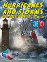 Hurricanes and Storms: Nature's Power and Natural Disasters in 3D