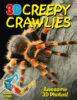 3-D Creepy Crawlies