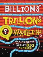 Billions, Trillions, Quadrillions: Making Sense of Really Big Numbers!