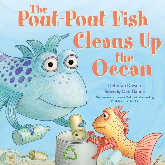 The Pout-Pout Fish Cleans Up the Ocean (A Pout-Pout Fish Adventure #4)